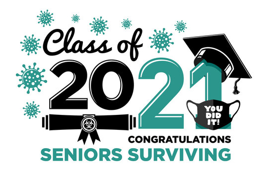 Graduation Class of 2021. Congratulations virus surviving seniors.Text for design, greetings, t-shirts, party, high school or college graduates. Vector on transparent background