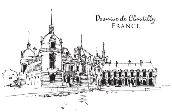Drawing sketch illustration of the Domaine de Chantilly in France