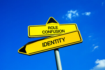 Identity vs role confusion -  Traffic sign with two options - socialization, ability to socialize, personal development and social place in society.