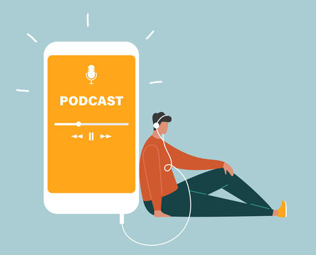 Podcast concept. Young man in headphones sitting on the floor and listening to a podcast on a smartphone. Online podcasting show, radio app, audio. Flat vector illustration
