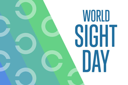 World Sight Day. Holiday concept. Template for background, banner, card, poster with text inscription. Vector EPS10 illustration.