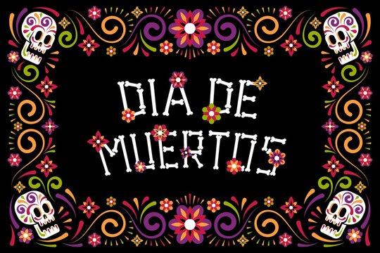 Day of the dead celebration poster with sugar skull and flowers. Dia de los Muertos floral frame. Vector illustartion.