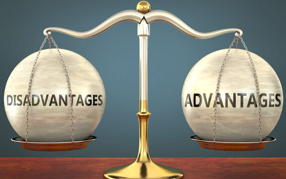 disadvantages and advantages staying in balance - pictured as a metal scale with weights and labels disadvantages and advantages to symbolize balance and symmetry of those concepts, 3d illustration