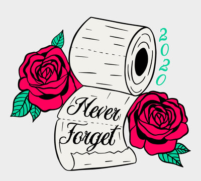 Traditional Tattoo Style 2020 Toilet Paper Shortage Fun Artwork with Roses