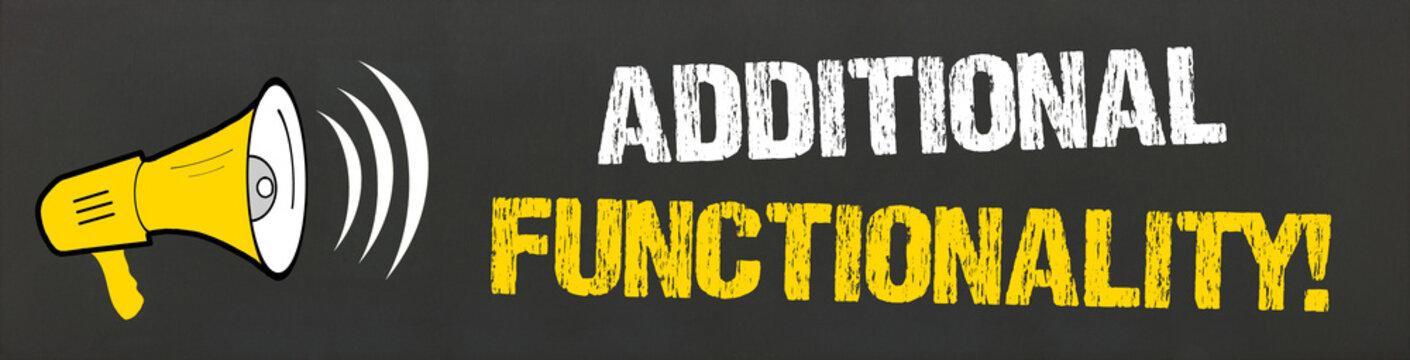Additional Functionality!