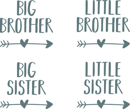 big brother, big sister, little brother, little sister logo sign inspirational quotes and motivational typography art lettering composition design