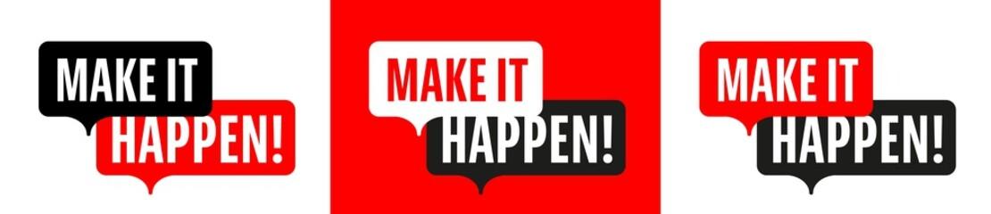 Wall Mural - Make it happen !