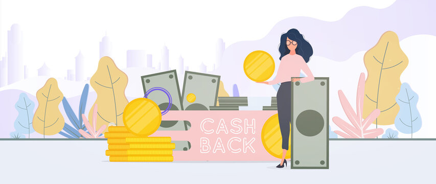 The girl is holding a dollar. Cashback lettering isolated on white background. Golden coins. Composition on the theme of money back and cashback. Vector.