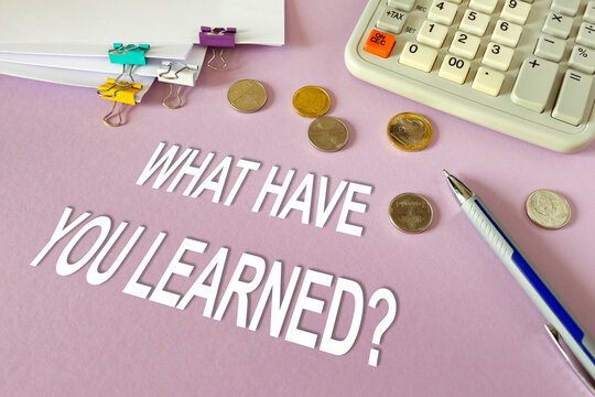 Concept: What have you learned. Calculator, money and documents