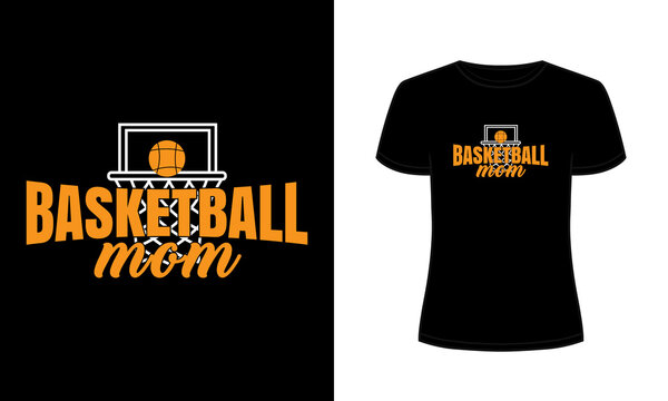 """Basketball mom"" typography vector mom t-shirt design."