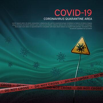 Layout of the quarantine area of coronavirus epidemic covid-19. Coronavirus quarantine warning tapes, sign of viral hazard. Pandemic covid-19. Epidemic barrage lines. Vector grunge template