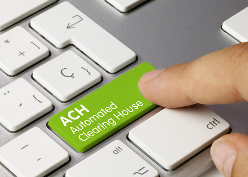 ACH Automated Clearing House - Inscription on Green Keyboard Key.