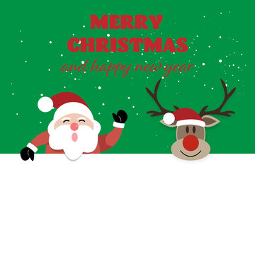 Merry Christmas and Happy New Year, Santa claus and reindeer with greeting card.