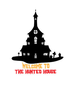 Welcome to the hunted house svg