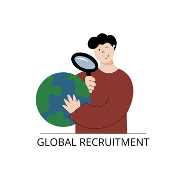 Global recruitment concept. Vector illustration of a man looking through magnifying glass on the globe and doing international recruiting.