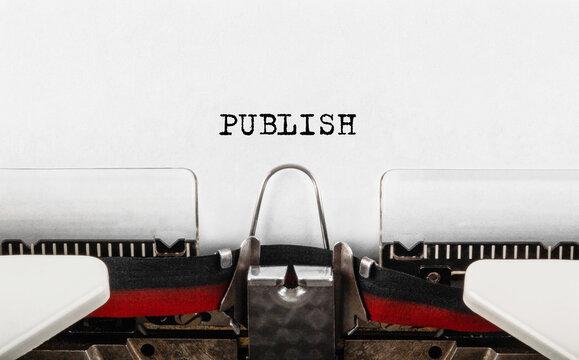 Text Publish typed on retro typewriter