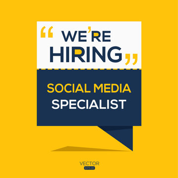 creative text Design (we are hiring Social Media Specialist),written in English language, vector illustration.
