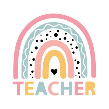 Teacher rainbow school svg kindergarten teacher print