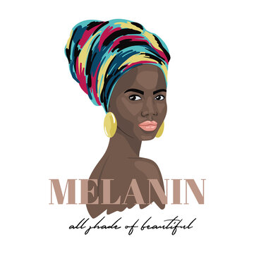 Melanin. All shade of beautiful. Black woman in a ethnic turban. Fashion portrait perfect for t-shirt design, print, poster, clothing. Vector illustration isolated on a white background