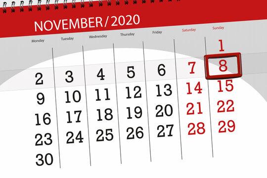 Calendar planner for the month november 2020, deadline day, 8, sunday