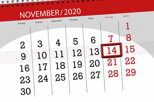 Calendar planner for the month november 2020, deadline day, 14, saturday