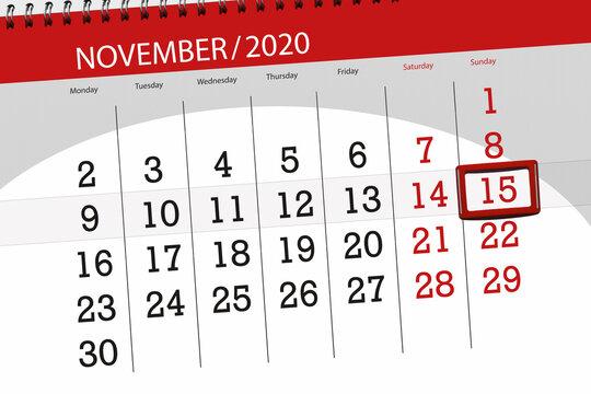 Calendar planner for the month november 2020, deadline day, 15, sunday