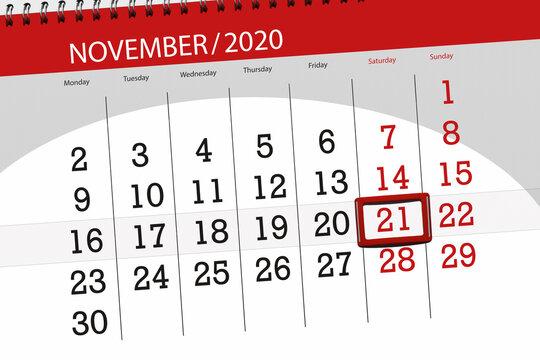 Calendar planner for the month november 2020, deadline day, 21, saturday