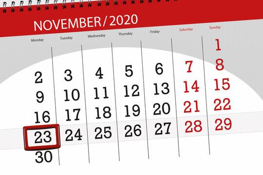 Calendar planner for the month november 2020, deadline day, 23, monday