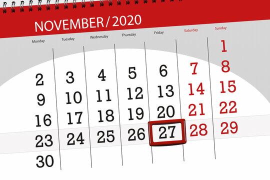 Calendar planner for the month november 2020, deadline day, 27, friday