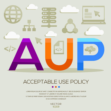 AUP mean (Acceptable Use Policy) Computer and Internet acronyms ,letters and icons ,Vector illustration.