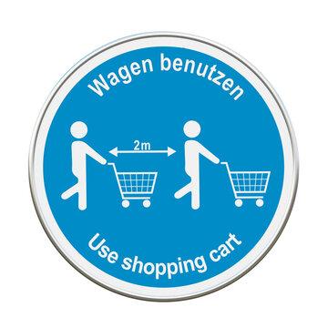 Symbol Schild mit Text in deutsch und englisch für Einkaufswagen benutzen.