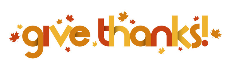 GIVE THANKS vector typography banner with maple leaves in fall colors