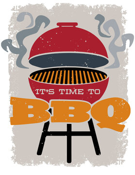 It's Time to BBQ Grill