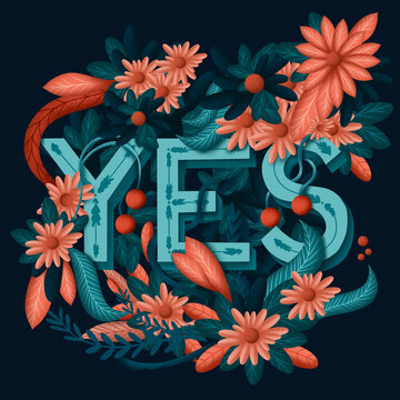 flowers and leaves with word yes