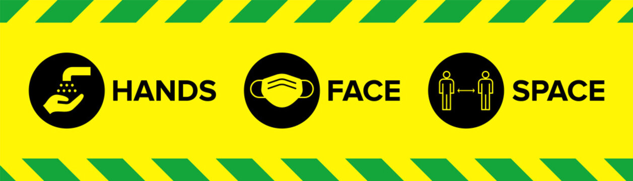 Hands Face Space Warning Sign with Icons for Covid-19 Coronavirus Social Distancing with face mask facemask face covering icon, wash hands icon, 2m distancing space icon.