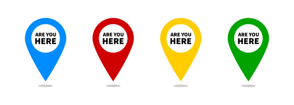 Are you here with map pointer. Vector illustration. Color location map pin collection.