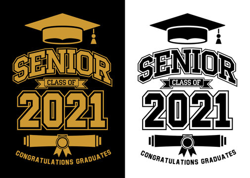 Senior Class of 2021 for greeting, invitation card. Text for graduation design, congratulation event, T-shirt, party, high school or college graduate. Vector on transparent and black background