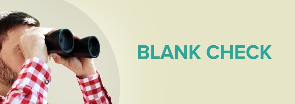 Blank Check. Man observing with binoculars. Turquoise Text/word on beige background. Panorama