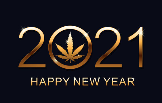 2021 Happy New Year background with marijuana leaf. Happy New Year Card. Vector illustration.
