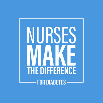 World diabetes day awareness design with recent year theme, nurse make the difference for diabetes.