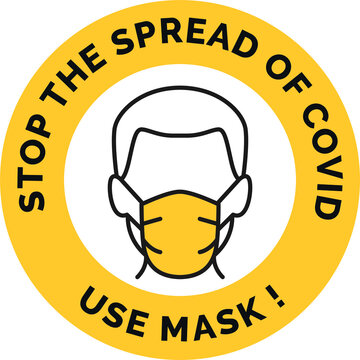 Face Mask Required. Stay Safe. Stop Coronavirus. Prevent Spread of Covid-19. Sign Round Style.