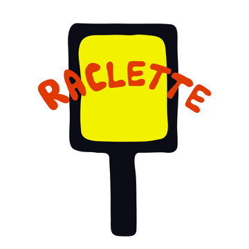 Raclette pan with cheese and handwritten word. Swiss tradition of eating melting cheese in winter. Handdrawn vector illustration.