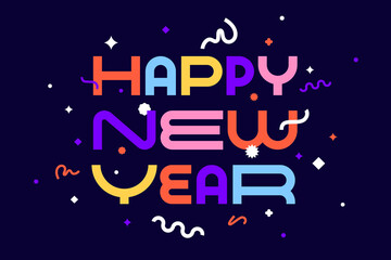 Happy New Year. Greeting card with inscription Happy New Year. Geometric bright style for Happy New Year or Merry Christmas. Holiday background, banner, poster. Vector Illustration