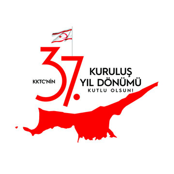 Happy 37th Anniversary of the Turkish Republic of Northern Cyprus!