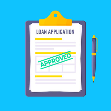 Loan approved credit or loan form with clipboard and claim form on it, paper sheets isolated on blue background flat style vector illustration. Concept of fill out or online credit application form.