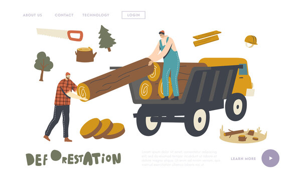 Deforestation, Forest Trees Cutting and Transportation Landing Page Template. Woodcutter Male Characters Load Wood Logs
