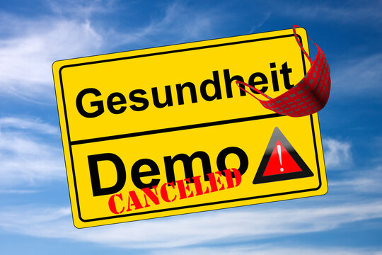 Ortschild auf Himmel Demo canceled kontra Gesundheit