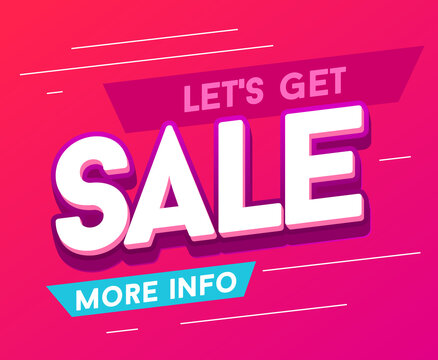 Lets get sale banner. Special offer best sale banner. Suitable for social media post and web internet promotion.Vector
