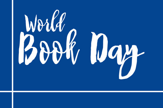World Book Day Handwritten Font White Color Text On Blue Background