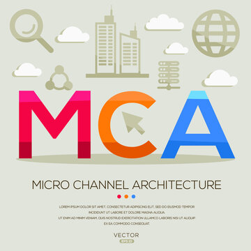MCA mean (Micro Channel Architecture) Computer and Internet acronyms ,letters and icons ,Vector illustration.